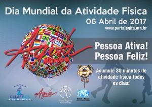 DIA MUNDIAL DA ATIVIDADE FÍSICA - 06 DE ABRIL